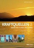 Kraftquellen zwischen Alpen und Adria 2