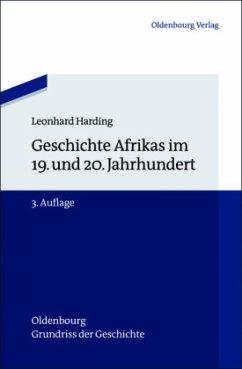 Geschichte Afrikas im 19. und 20. Jahrhundert - Harding, Leonhard
