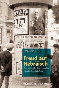 Freud auf Hebräisch - Rolnik, Eran