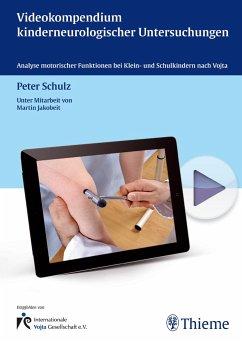 Videokompendium kinderneurologischer Untersuchungen - Schulz, Peter