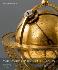 Museumsführer - Mathematisch-Physikalischer Salon - Plaßmeyer, Peter