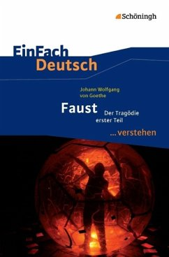 Faust I. EinFach Deutsch ...verstehen - Goethe, Johann Wolfgang von; Müller-Völkl, Claudia; Völkl, Michael