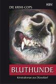 Bluthunde / Kommissar Struhlmann Bd.4