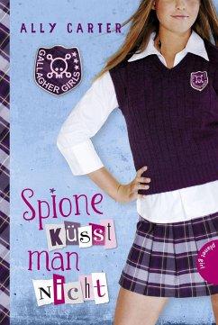 Spione küsst man nicht / Gallagher Girls Bd.1 - Carter, Ally