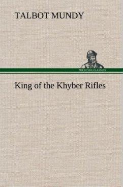 King of the Khyber Rifles - Mundy, Talbot