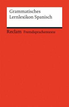 Grammatisches Lernlexikon Spanisch - Varela Navarro, Montserrat