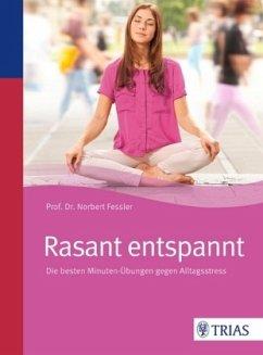Rasant entspannt - Fessler, Norbert