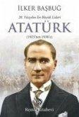 20. Yüzyilin En Büyük Lideri Atatürk (1923'ten 1938'e)