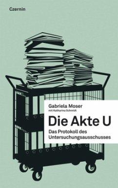 Die Akte U - Moser, Gabriela