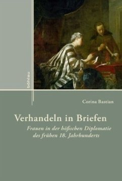 Verhandeln in Briefen - Bastian, Corina