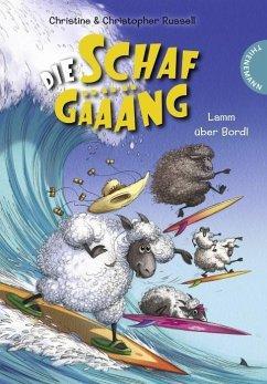 Lamm über Bord! / Die Schafgäääng Bd.3 (Mängele...