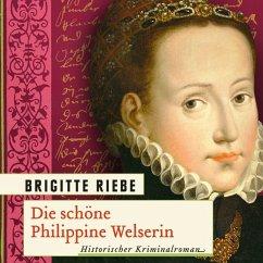Die schöne Philippine Welserin, 1 MP3-CD - Riebe, Brigitte