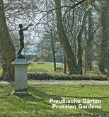 Preußische Gärten; Prussian Gardens