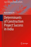 Determinants of Construction Project Success in India