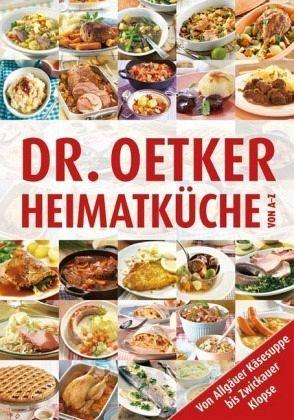 Dr Oetker Heimatkuche Von A Z Portofrei Bei Bucher De Bestellen