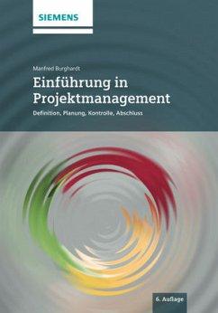 Einführung in Projektmanagement - Burghardt, Manfred