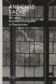 Ansichtssache.150 Jahre Architekturfotografie in Graubünden