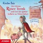 Der kleine Ritter Trenk und fast das ganze Leben im Mittelalter / Der kleine Ritter Trenk Bd.4 (CD)
