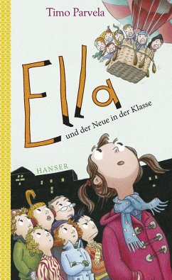 Ella und der Neue in der Klasse / Ella Bd.7 - Parvela, Timo