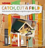 Sosumi Catch, Cut & Fold