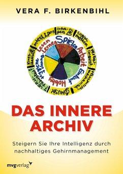 Das innere Archiv - Birkenbihl, Vera F.