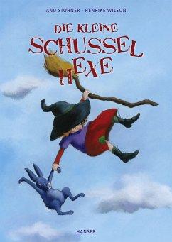 Die kleine Schusselhexe Bd.1 - Stohner, Anu; Wilson, Henrike