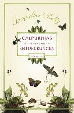 Calpurnias (r)evolutionäre Entdeckungen - Kelly, Jacqueline