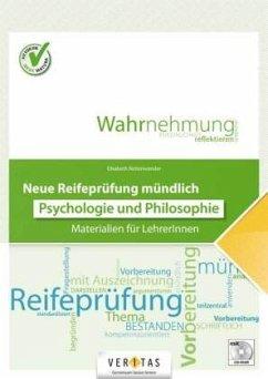 Neue Reifeprüfung mündlich. Psychologie und Phi...