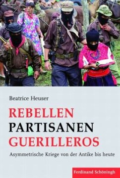 Rebellen - Partisanen - Guerilleros - Heuser, Beatrice