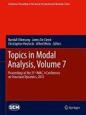 Topics in Modal Analysis, Volume 7