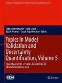Topics in Model Validation and Uncertainty Quantification, Volume 5