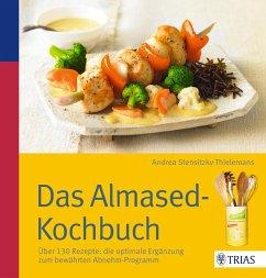 Das Almased-Kochbuch - Stensitzky-Thielemans, Andrea
