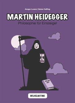Martin Heidegger - Lorenz, Ansgar