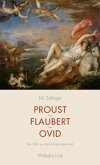 Proust - Flaubert - Ovid
