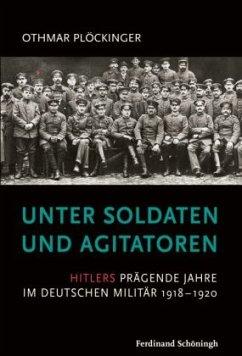Unter Soldaten und Agitatoren - Plöckinger, Othmar