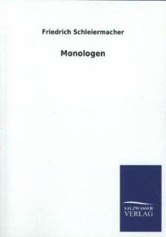 Monologen - Schleiermacher, Friedrich D. E.