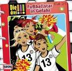 Fußballstar in Gefahr / Die drei Ausrufezeichen Bd.24