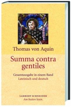 Summa contra gentiles - Thomas von Aquin