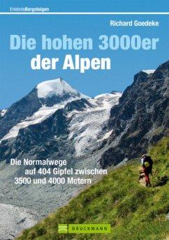 Die hohen 3000er der Alpen - Goedeke, Richard