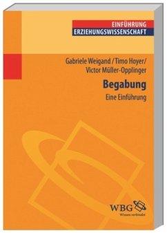 Begabung - Müller-Oppliger, Victor; Hoyer, Timo; Weigand, Gabriele