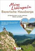 Meine Lieblingsalm Bayerische Hausberge