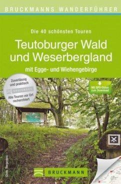 Bruckmanns Wanderführer Teutoburger Wald und We...