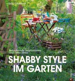 Shabby Style im Garten