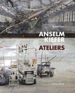 Anselm Kiefer - Ateliers - Cohn, Danièle