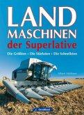 Landmaschinen der Superlative