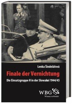 Finale der Vernichtung - Sindelarova, Lenka