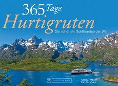 365 Tage Hurtigruten Tischaufsteller - Mosler, Axel M.; Schröder, Ralf