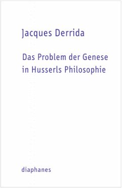 Das Problem der Genese in Husserls Philosophie - Derrida, Jacques