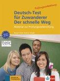 Deutsch-Test für Zuwanderer - Der schnelle Weg - Testheft mit Audio-CD
