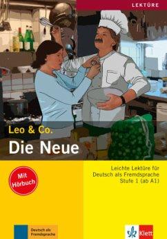 Die Neue (Stufe 1) - Buch mit Audio-CD - Leo & Co.